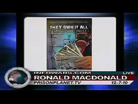 Mortgage, Banking & Money SCAM of the FED - Zeitgeist, Alex Jones and Ron Mcdonald- SHOCKING INFO!