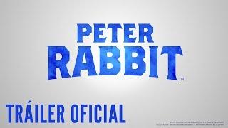 Peter Rabbit. Tráiler Oficial HD en español.  Ya en cines.
