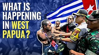What is Happening in West Papua?