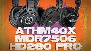 audio-Technica ATH M40x Sony MDR7506 and Sennheiser HD280 Pro Comparison Review