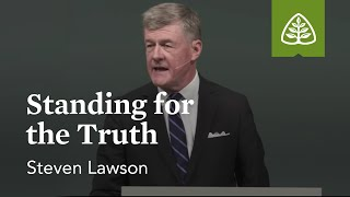 steven lawson standing for the truth