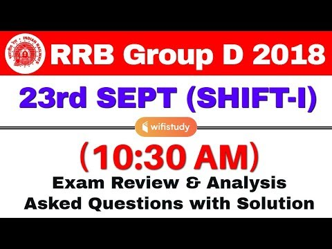 RRB Group D (23 Sept 2018, Shift-I) Exam Analysis & Asked Questions
