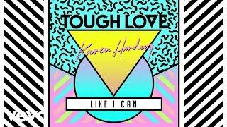 Tough Love  - Like I Can