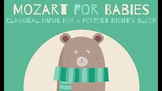 Piano Songs For Babies ❤  BABY MOZART ❤  Classical Music For A Perfect Night