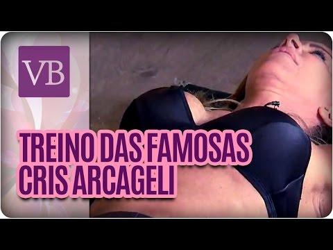 Treino Das Famosas: Cris Arcageli - Você Bonita (07/04/16)