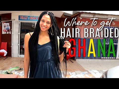 BEST HAIR BRAIDING SALON IN ACCRA, GHANA   Where to get your hair braided in Ghana