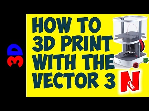 HOW TO 3D PRINT WITH EAGLEMOSS VECTOR 3 3D PRINTER