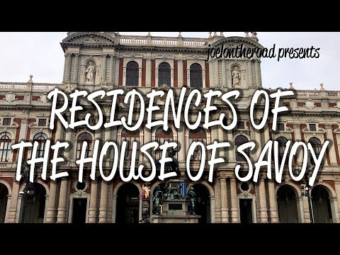 Residences of the House of Savoy - UNESCO World Heritage Site