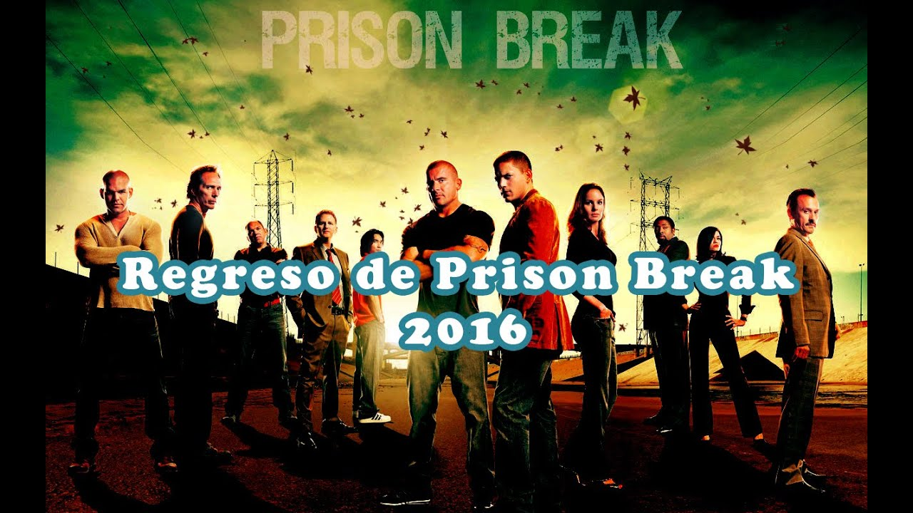 Regresa Prison Break 2016 | Nueva Temporada Prison Break - YouTube