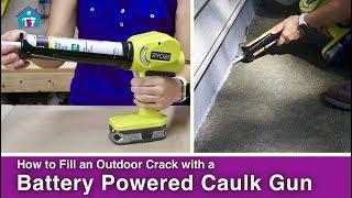 How to Use a Battery Powered Caulk Gun