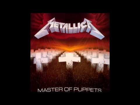 Metallica - Master Of Puppets (Tuned To D. 6% Faster)
