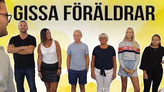 GISSA FÖRÄLDRARNA.