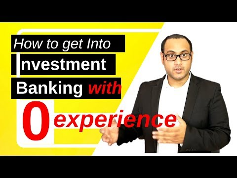 get-into-investment-banking-(without)-experience