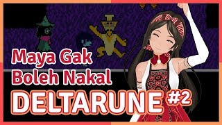 Petualangan 3 Pahlawan feat. Maya | Deltarune #2 (Episode 17)