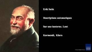 Erik Satie, Descriptions automatiques, Sur une lanterne. Lent