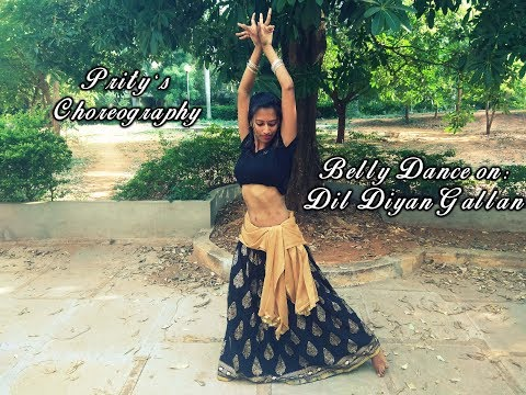 Dil Diyan Gallan (Bollywood Fusion Belly Dance)