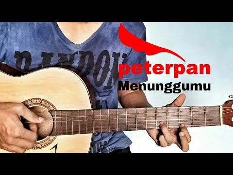 Tutorial Gitar Peterpan - Menunggumu