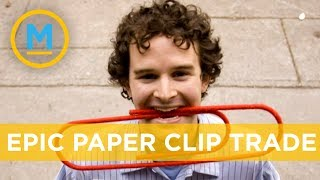 How this man traded a paper clip for a house!   Your Morning