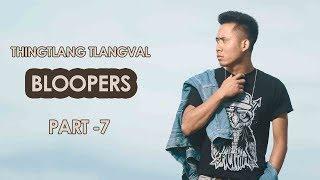 THINGTLANG TLANGVAL || Movie Bloopers (Part-7)
