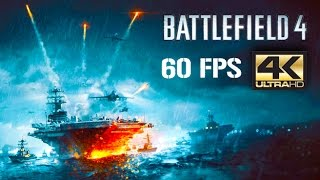 ᴴᴰ Battlefield 4 PC - Cinematic Walkthrough【4K 60FPS】【NO HUD】【ULTRA SETTINGS】