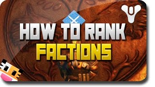 """Destiny """"Rank Up Factions"""" - How To Level Up Factions (Destiny Dead Orbit, New Monarchy, FWC)"""