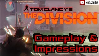 The Division Gameplay and Impressions PC