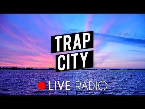 Trap City Radio   24/7 Live Stream   Trap Music, Chill Trap, Future Bass & Rap 📺