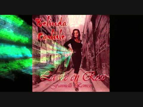 La Vie En Rose (Fannelli Remix) Belinda Carlisle