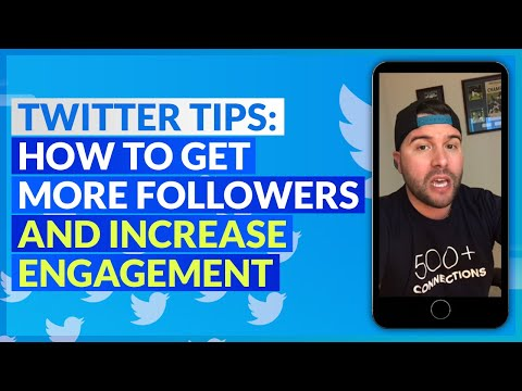 Twitter Tips: How to Get More Followers and Increase Engagement