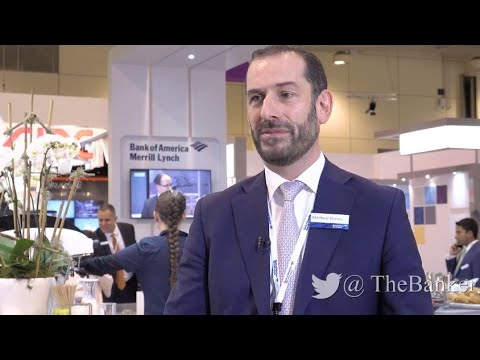 Matthew Davies, head of global transaction services, EMEA, BAML – View from Sibos 2017