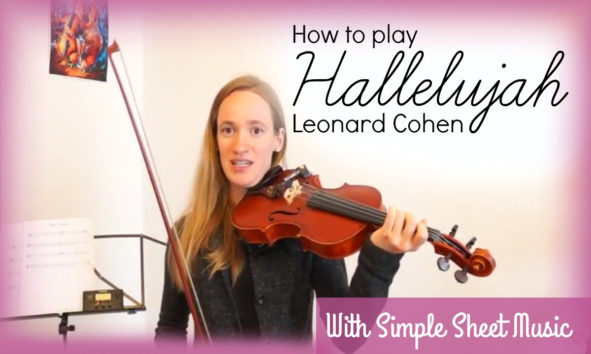 hallelujah leonard cohen how to play easy violin tutorial youtube. Black Bedroom Furniture Sets. Home Design Ideas