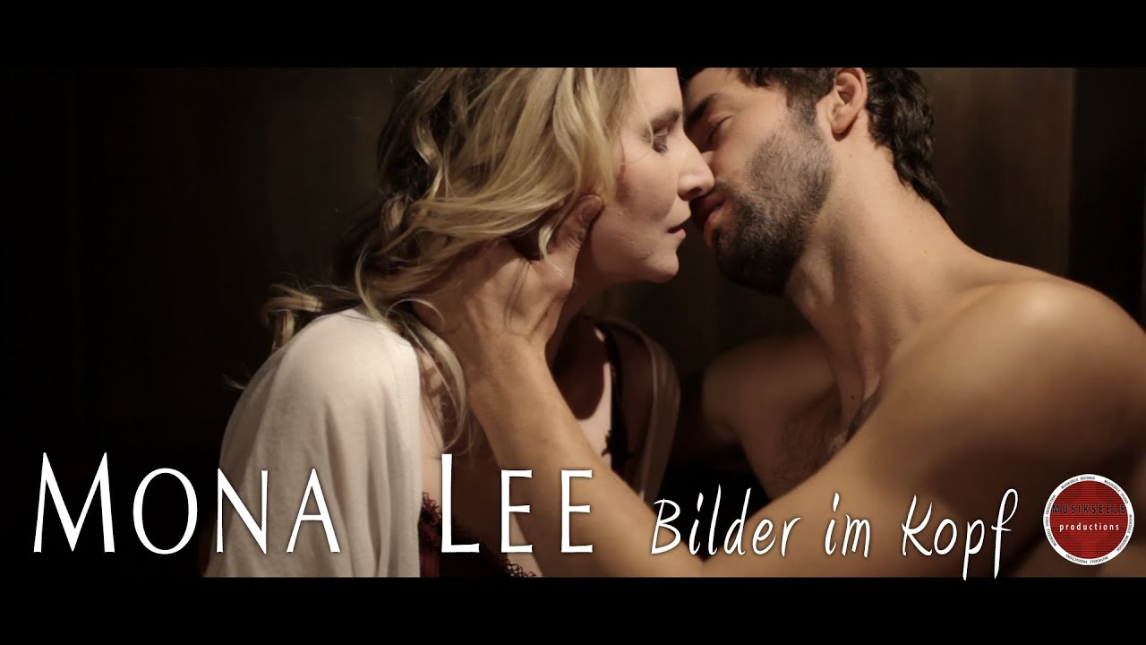MONA LEE - Bilder im Kopf (Official Video) - MONA LEE - Bilder im Kopf (Official Video)