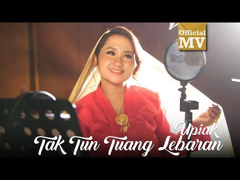 Upiak - Tak Tun Tuang Lebaran [Official Music Video]