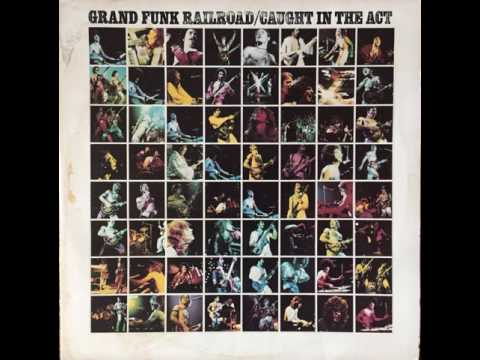 "Grand Funk Railroad ""We're An American Band"""