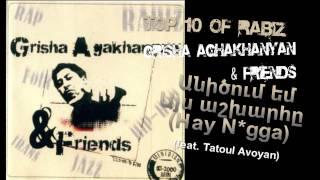 Download Top 10 Of Rabiz - Անիծում եմ այս աշխարհը (Hay N*gga) (feat. Tatoul Avoyan) Mp3 and Videos