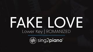 FAKE LOVE (Lower Key - Piano Karaoke) BTS (방탄소년단) - ROMANIZED