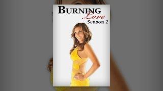 Burning Love Season 2 (Longform)