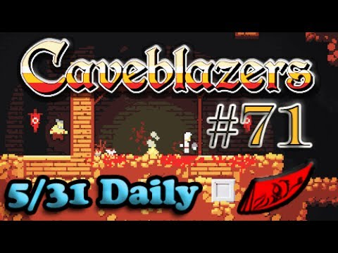 InkEyes Plays Caveblazers! Episode #71 - Daily 5/31 He's Done it