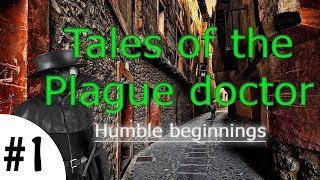 4chan Stories: Tales of the Plague Doctor #1 - Humble Beginnings