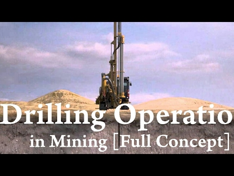 Drilling Operation in Mining [Full Concept]