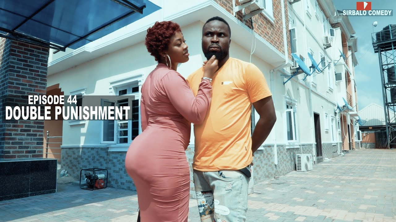 Download DOUBLE PUNISHMENT   SIRBALO COMEDY EPISODE 44