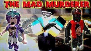 ROBLOX: MAD MURDERER! TROVA L'ASSASSINO!