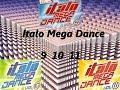 Italo Mega Dance Vol 9 10 11 (Full Megamix by Elenio-DJ)