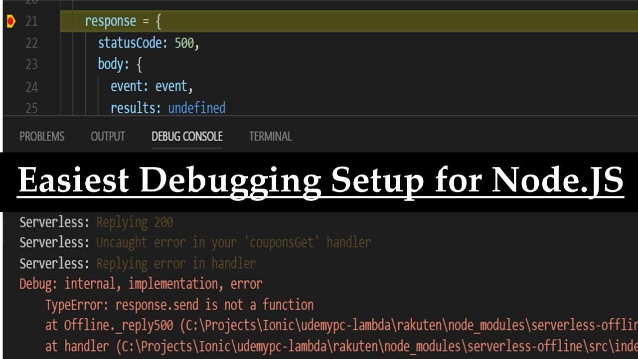Working Breakpoints Node js Debugging Visual Studio Code VSC