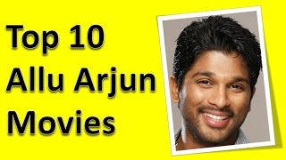 Top 10 best allu arjun movies list