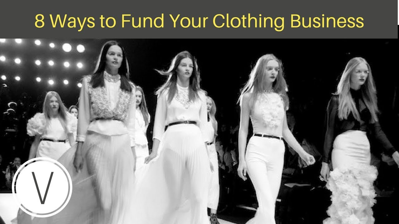 Fundraising Ideas: How To get Funding For Your Clothing Line [8 Ways]