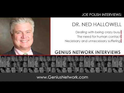 Dr. Edward Hallowell Crazy Busy: Genius Network Interviews