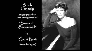 """Sarah Connolly sings Jazz (1991): 1/3  -  """"Blue and Sentimental"""" by Count Basie"""