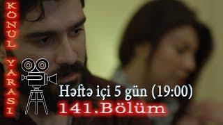 Könül yarası (141-ci bölüm) - TAM HİSSƏ