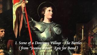 吹奏楽のための叙事詩「ジャンヌ・ダルク」より 第1部「ドンレミ村の情...